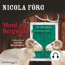 Mord im Bergwald - Alpen-Krimis, Folge 2 (Gekürzt)