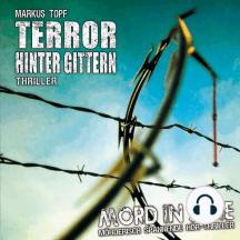 Mord in Serie, Folge 17: Terror hinter Gittern