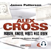 Morgen, Kinder, wird's was geben - Alex Cross 1