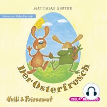 Nulli & Priesemut, Der Osterfrosch