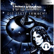Perry Rhodan, Folge 15: Die Sekte erwacht