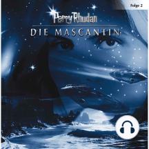 Perry Rhodan, Folge 2: Die Mascantin