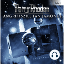 Perry Rhodan, Folge 31: Angriffsziel Tan Jamondi