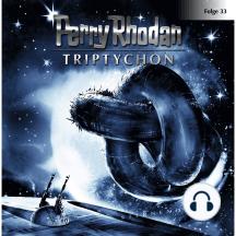 Perry Rhodan, Folge 33: Triptychon