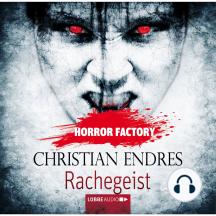 Rachegeist - Horror Factory 10