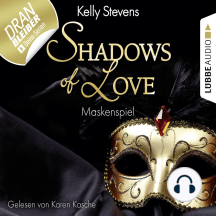 Shadows of Love, Folge 5: Maskenspiel