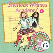 Sherlock Holmes Academy, Folge 2: Geheimcode Katzenpfote