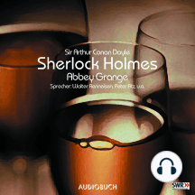 Sherlock Holmes, Folge 5: Abbey Grange