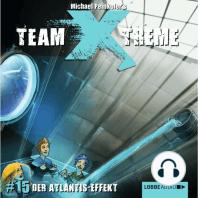 Team X-Treme, Folge 15