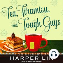 Tea, Tiramisu, and Tough Guys