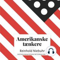 Amerikanske taenkere - Reinhold Niebuhr (uforkortet)