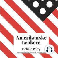 Amerikanske taenkere - Richard McKay Rorty (uforkortet)
