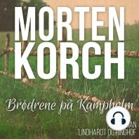 Brødrene på Kampholm (uforkortet)