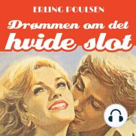 Drømmen om det hvide slot - Succesromanen 1 (uforkortet)