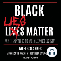 Black Lies Matter