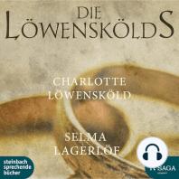 Charlotte Löwensköld - Die Löwenskölds 2 (Ungekürzt)