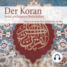 Der Koran - Die wichtigsten Suren (Lesung)