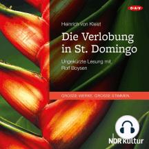 Die Verlobung in St. Domingo (Ungekürzte Lesung)