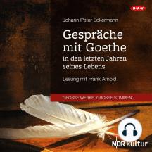 Gespräche mit Goethe in den letzten Jahren seines Lebens (Lesung)