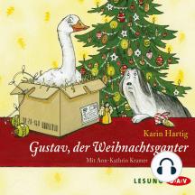 Gustav, der Weihnachtsganter (Lesung)