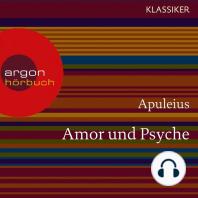 Amor und Psyche (Ungekürzte Lesung)