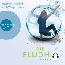 Cassia & Ky - Die Flucht (Ungekürzte Lesung)