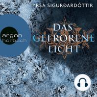Das gefrorene Licht - Island-Krimi (Ungekürzte Fassung)