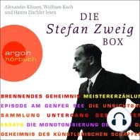 Die Stefan Zweig Box (Ungekürzte Fassung)