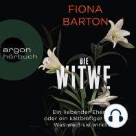 Die Witwe (Gekürzte Lesung)
