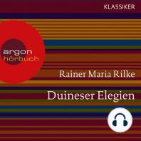 Duineser Elegien (Ungekürzte Lesung)