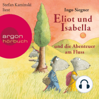 Eliot und Isabella und die Abenteuer am Fluss (Szenische Lesung)