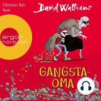 Gangsta-Oma (Ungekürzte Lesung mit Musik)