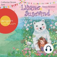 Liliane Susewind - Ein Eisbär kriegt keine kalten Füße (Ungekürzte Lesung)