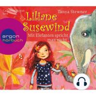 Liliane Susewind, Mit Elefanten spricht man nicht! (gekürzt)