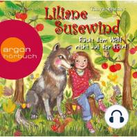 Liliane Susewind, Rückt dem Wolf nicht auf den Pelz! (gekürzt)