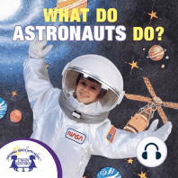 What Do Astronauts Do?