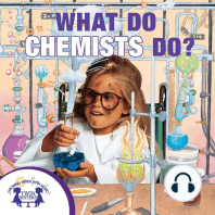 What Do Chemists Do?