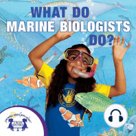 What Do Marine Biologists Do?