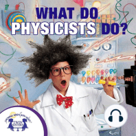 What Do Physicists Do?