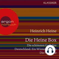 Die Heine Sammlung - Die schönsten Gedichte, Deutschland. Ein Wintermärchen, Die Harzreise (Ungekürzte Lesung)