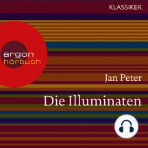 Die Illuminaten - Auf der Suche nach der Weltherrschaft (Feature)