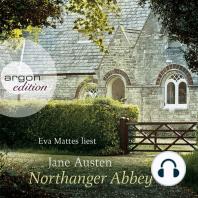 Northanger Abbey (Ungekürzte Fassung)