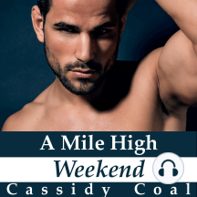 A Mile High Weekend