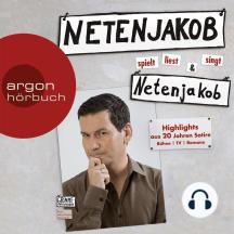 Netenjakob liest, spielt und singt Netenjakob (Ungekürzte Fassung)