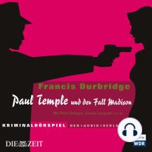 Paul Temple, Paul Temple und der Fall Madison