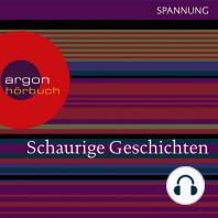 Schaurige Geschichten - Das Wachsfigurenkabinett / Der Horla / Der Leichenräuber u.a. (Ungekürzte Lesung)
