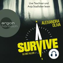 Survive - Du bist allein (Autorisierte Lesefassung)