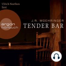 Tender Bar (Gekürzte Fassung)