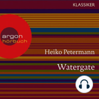 Watergate - Der Fall Präsident Nixons - Hördokumentationen (Feature)