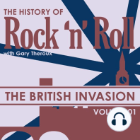 The British Invasion: The History of Rock 'N' Roll